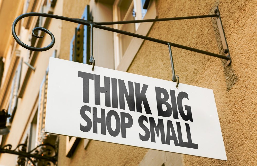 Think Big Shop Small sign in a conceptual image.jpeg